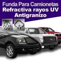 FUNDA CUBRE CAMIONETA ANTIGRANIZO / REFRACTIVA RAYOS UV – (PICK UP COVER)